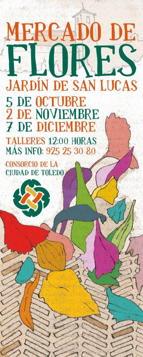 https://www.toledo.es/wp-content/uploads/2019/10/mercado-flores-2019-redes-480x1200.jpg. Mercado de Flores en el jardín de San Lucas