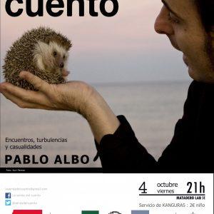 """La Senda del Cuento. Pablo Albo """"Encuentros, turbulencias y casualidades"""""""