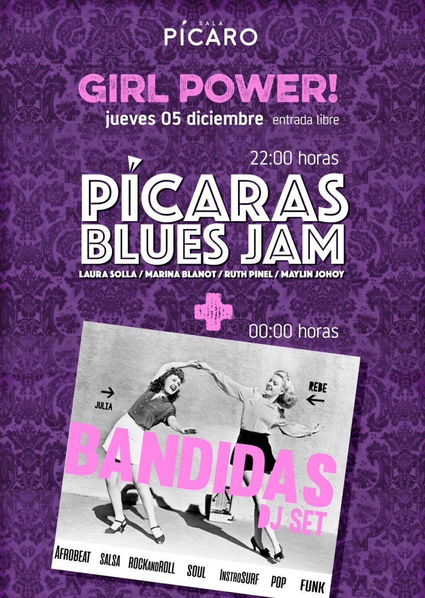 http://www.toledo.es/wp-content/uploads/2019/11/a3_print-picaras-bandidas-854x1200.jpg. GIRL POWER! PICARA'S BLUES JAM