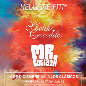 Concierto: SHELIKES CROCODILES + MR. GOLIATH + HELLFIRE FM