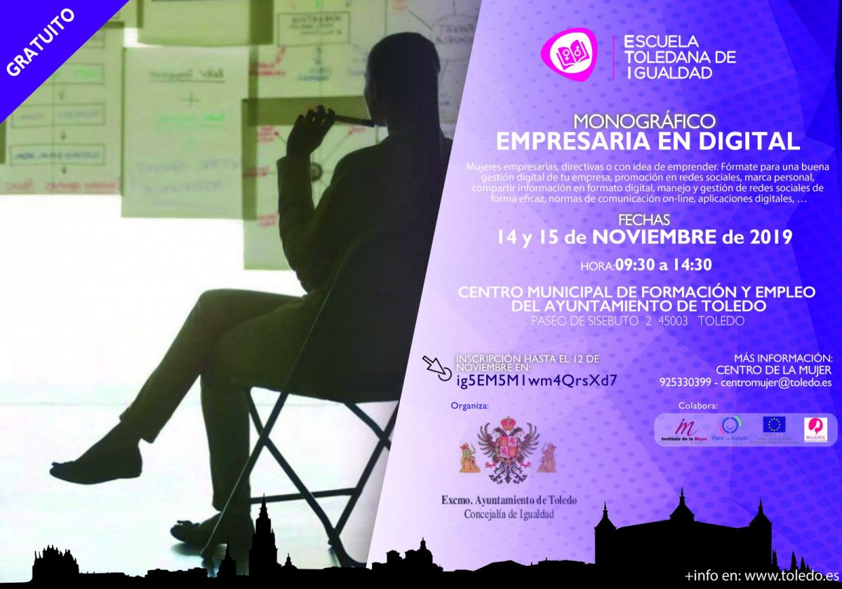 http://www.toledo.es/wp-content/uploads/2019/11/eti-empresaria-digital-1200x839.jpg. MONOGRÁFICO «EMPRESARIA EN DIGITAL». ESCUELA TOLEDANA DE IGUALDAD.