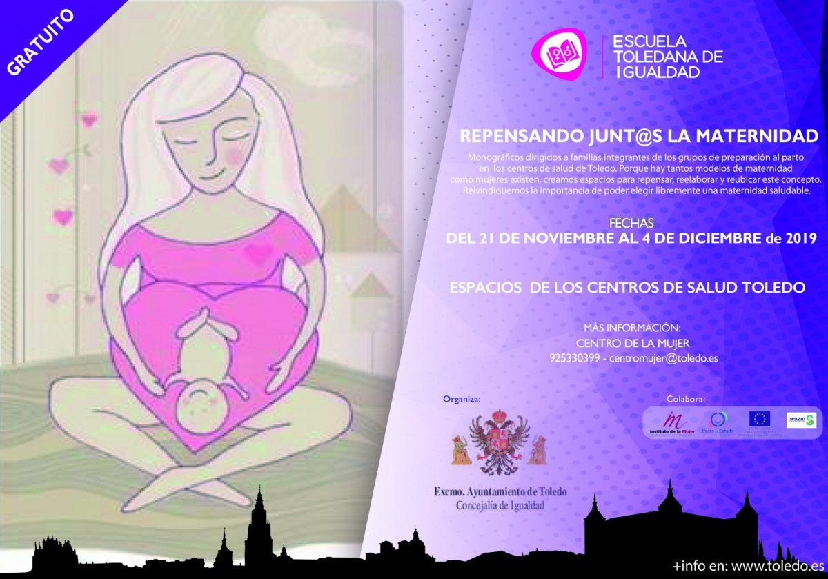 http://www.toledo.es/wp-content/uploads/2019/11/eti-maternidad-1200x839.jpg. REPENSANDO JUNT@S LA MATERNIDAD. ESCUELA TOLEDANA DE IGUALDAD.