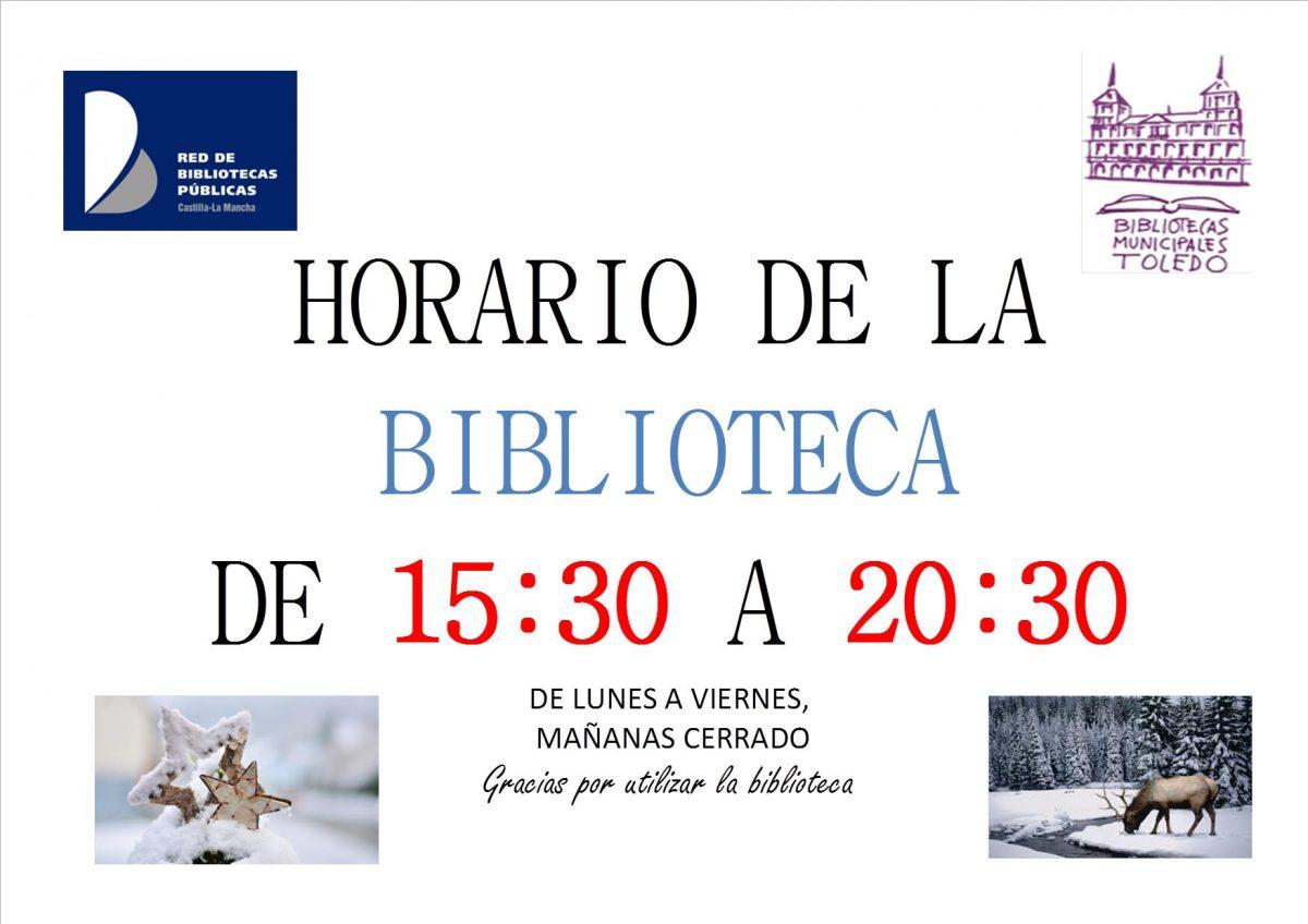http://www.toledo.es/wp-content/uploads/2019/11/horario-invierno-2020-jpeg-1200x848.jpg. EL DÍA 24 DE ENERO, VIERNES LA BIBLIOTECA PERMANECERÁ CERRADA. Disculpen las molestias.HORARIO DE LA BIBLIIOTECA DE 15:30 A 20:30, mañanas cerrado, gracias por visitar nuestra web.