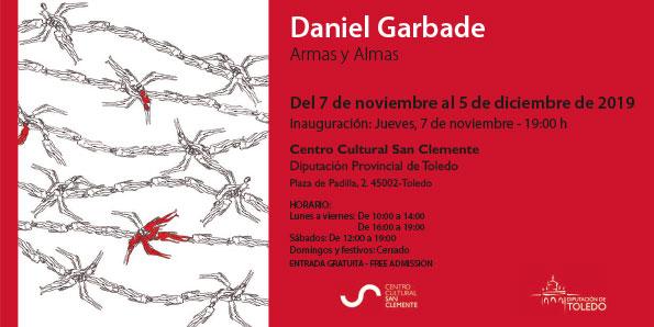 https://www.toledo.es/wp-content/uploads/2019/11/invitacion-peq.-daniel-garbade.jpg. Exposición temporal: Armas y almas, de Daniel Garbade