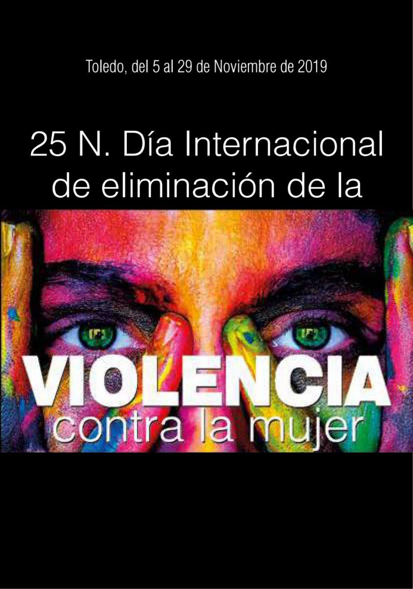 """http://www.toledo.es/wp-content/uploads/2019/11/porta_violencia-841x1200.jpg. Programación """"Día Internacional contra la violencia hacia las mujeres"""". 25 de noviembre."""