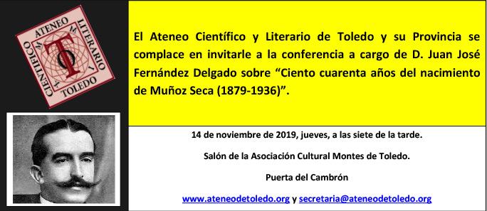 https://www.toledo.es/wp-content/uploads/2019/11/tarjeta-conferencia-juanjo-14-de-noviembre-de-2019.jpg. Conferencia: 140 años del nacimiento de Muñoz Seca (1879-1936)