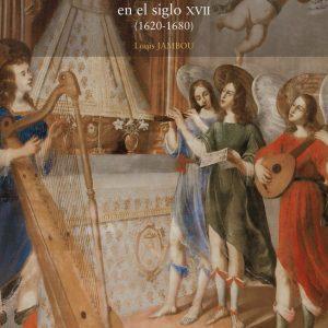 """Presentación del libro """"Toledo: una fiesta sonora y musical en el siglo XVII"""", de Louis Joambou"""