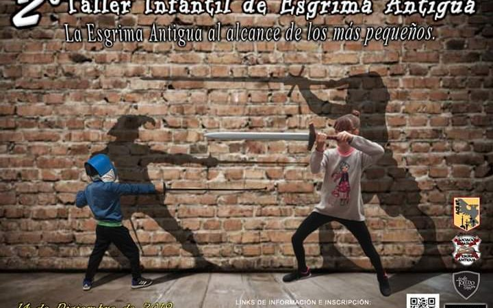 II TALLER INFANTIL DE ESGRIMA ANTIGUA