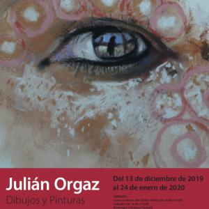 """Inauguración de la exposición """"Dibujos y pinturas"""", de Julián Orgaz"""