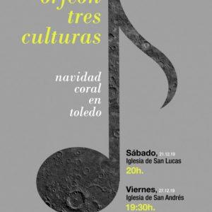 """Concierto: Navidad Coral en Toledo, por el Orfeón """"Tres Culturas"""""""
