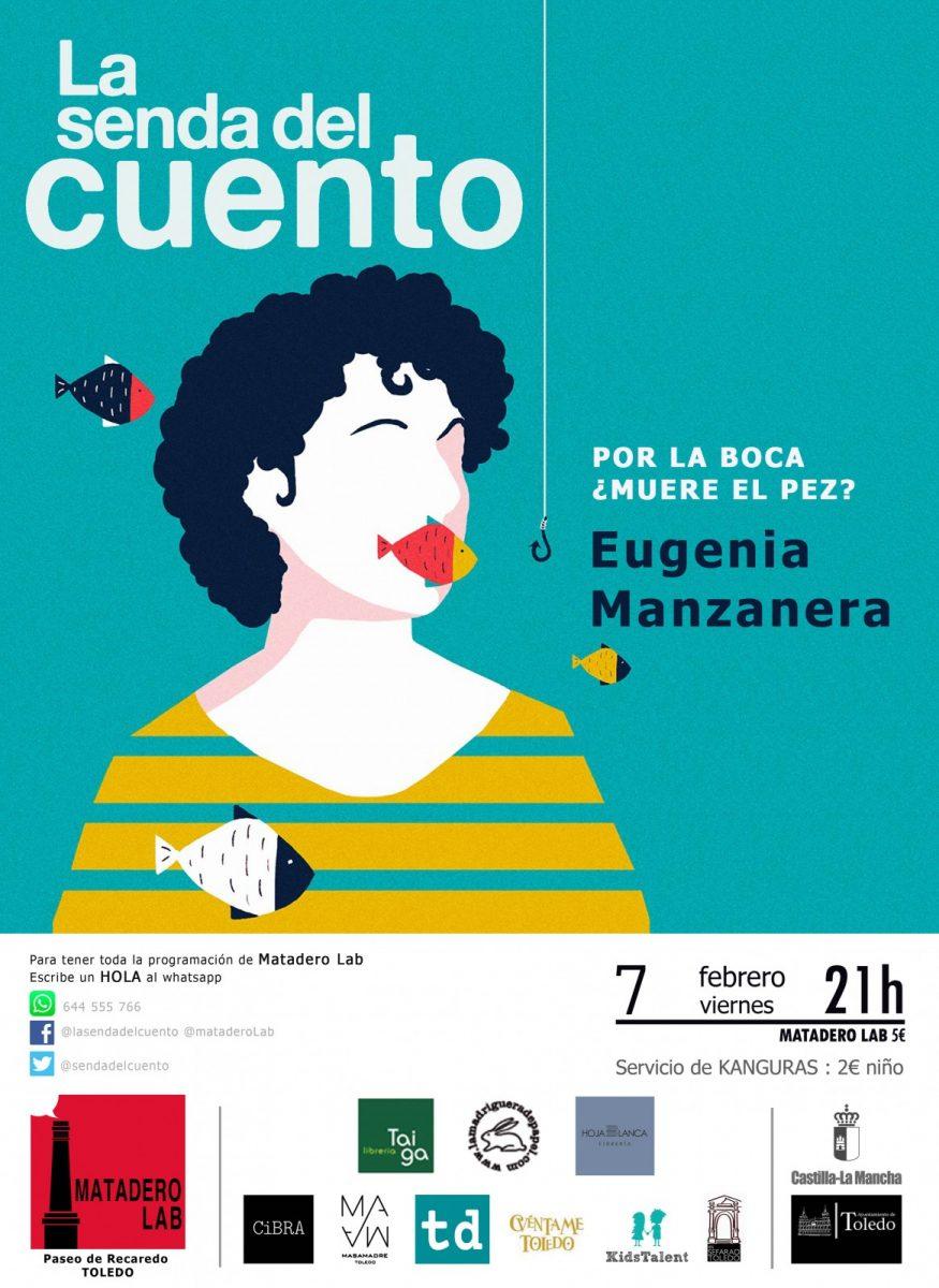http://www.toledo.es/wp-content/uploads/2020/01/adultos-eugenia-manzanera-2020-copia-875x1200.jpg. La senda del cuento: Por la boca… ¿Muere el pez?