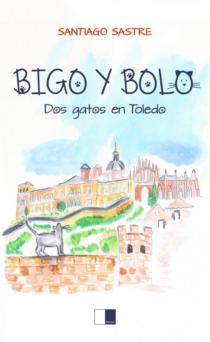 """http://www.toledo.es/wp-content/uploads/2020/01/bigo-y-bolo-portada-web-738x1200.jpg. Presentación del libro """"Bigo y Bolo. Dos gatos en Toledo"""", de Santiago Sastre"""