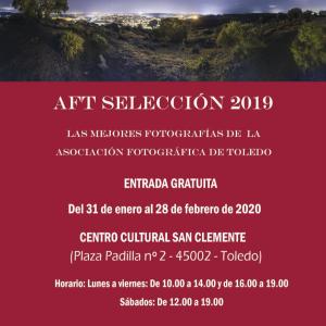 Exposición temporal: AFT SELECCIÓN 2019. Las mejores fotografías de la Asociación Fotográfica de Toledo