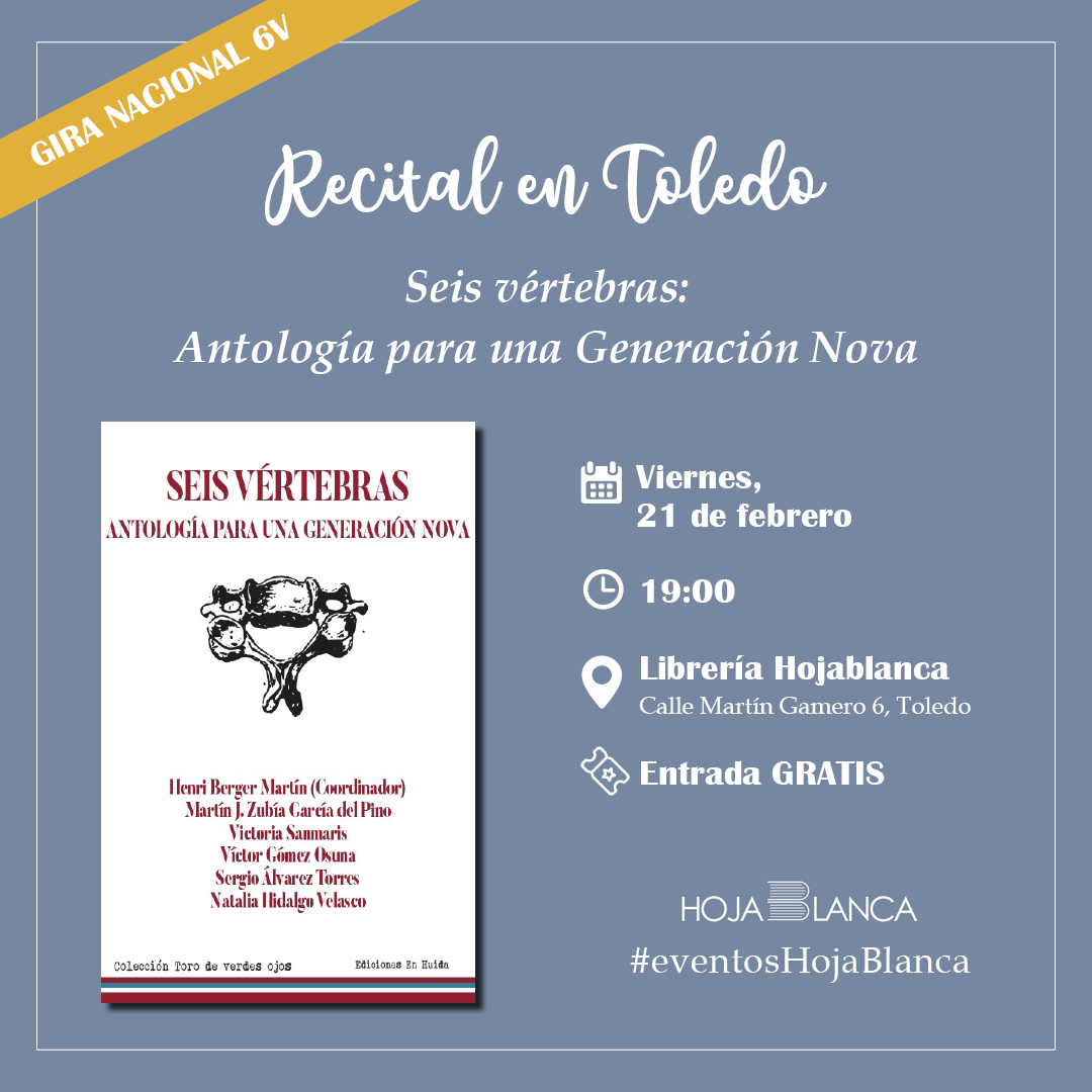 http://www.toledo.es/wp-content/uploads/2020/01/febrero45.png. Recital en Toledo: Seis vértebras, antología para una Generación Nova