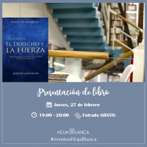 Presentación del libro «Conferencia: El derecho y la fuerza», de Eugenio Luján