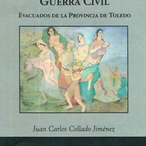 Presentación del libro: Los desplazados de la Guerra Civil, de Juan Carlos Collado Jiménez