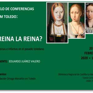 Conferencia: ¿Reina la reina? Reinas e infantas en el pasado toledano