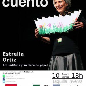 La senda del cuento: Rotundifolia y su circo de papel