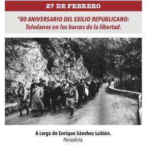 Conferencia: 80 Aniversario del exilio republicano. Toledanos en los barcos de la libertad
