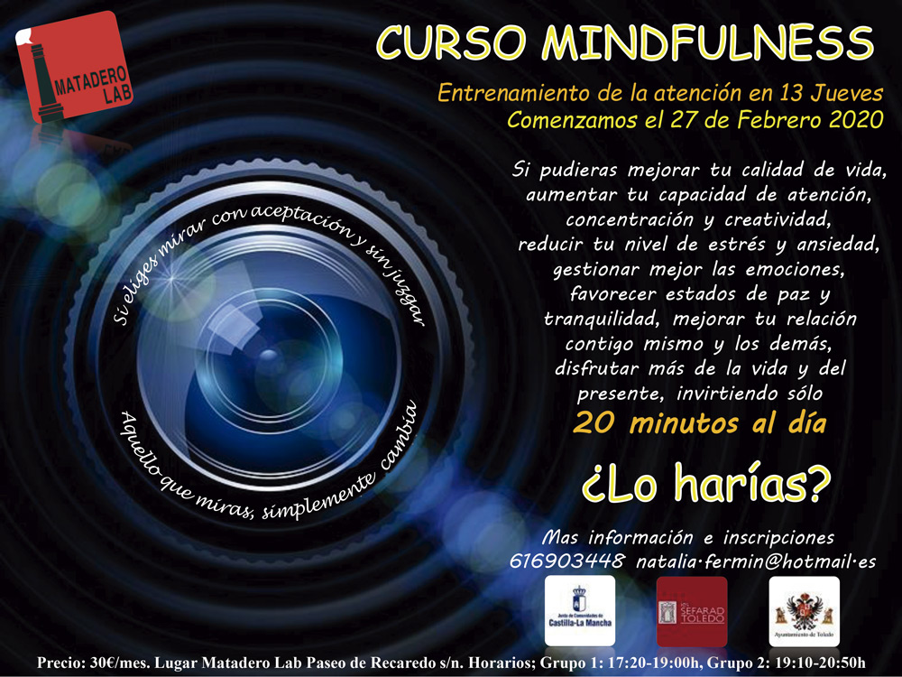http://www.toledo.es/wp-content/uploads/2020/02/cartel-mataderolab-curso-febrero-2020.-definitivo-ok-1.jpg. NUEVO curso: Mindfulness