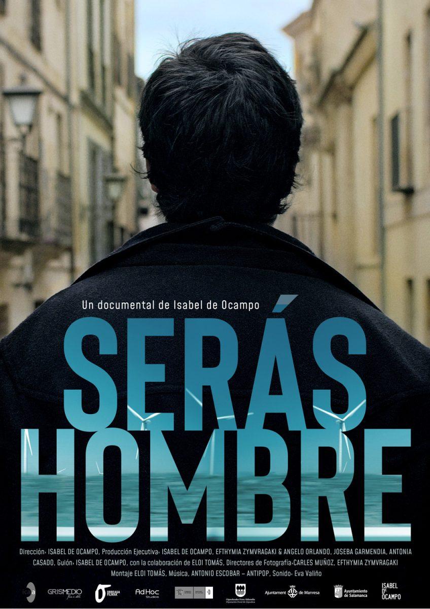 https://www.toledo.es/wp-content/uploads/2020/02/cartel_seras_hombre-848x1200.jpg. Cine con conciencia: Serás hombre, de Isabel de Ocampo