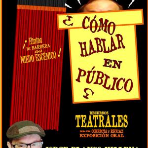 Taller: ¿Cómo hablar en público?, por Jorge Blanco Villena