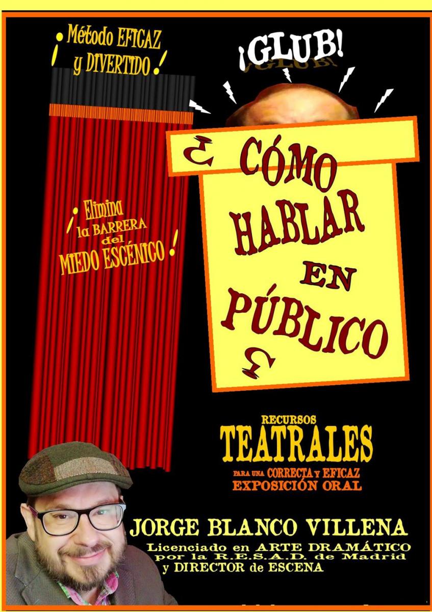 http://www.toledo.es/wp-content/uploads/2020/02/como_hablar_en_publico-847x1200.png. Taller: ¿Cómo hablar en público?, por Jorge Blanco Villena