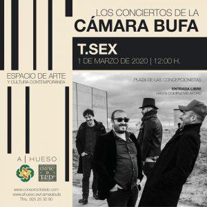 Los Conciertos de la CÁMARA BUFA: T.SEX