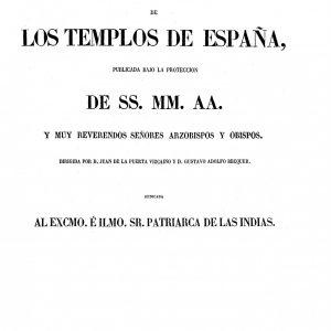3 – Historia de los Templos de España  – Manuel de Assas y Gustavo Adolfo Bécquer (1857-1860)