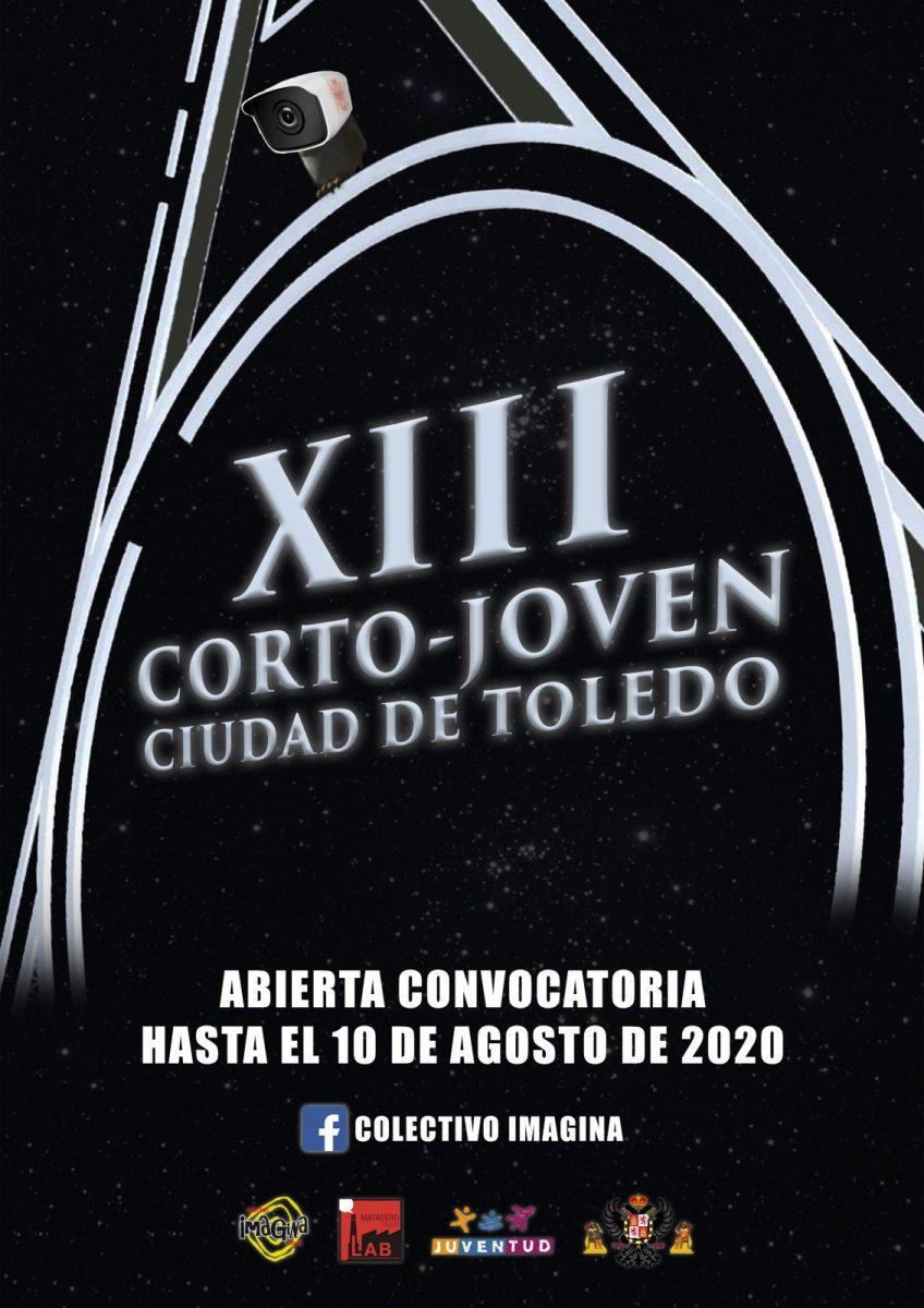 """https://www.toledo.es/wp-content/uploads/2020/06/cartel_xiii-corto-joven-toledo-848x1200.jpg. XIII Corto- Joven """"CIUDAD DE TOLEDO"""""""