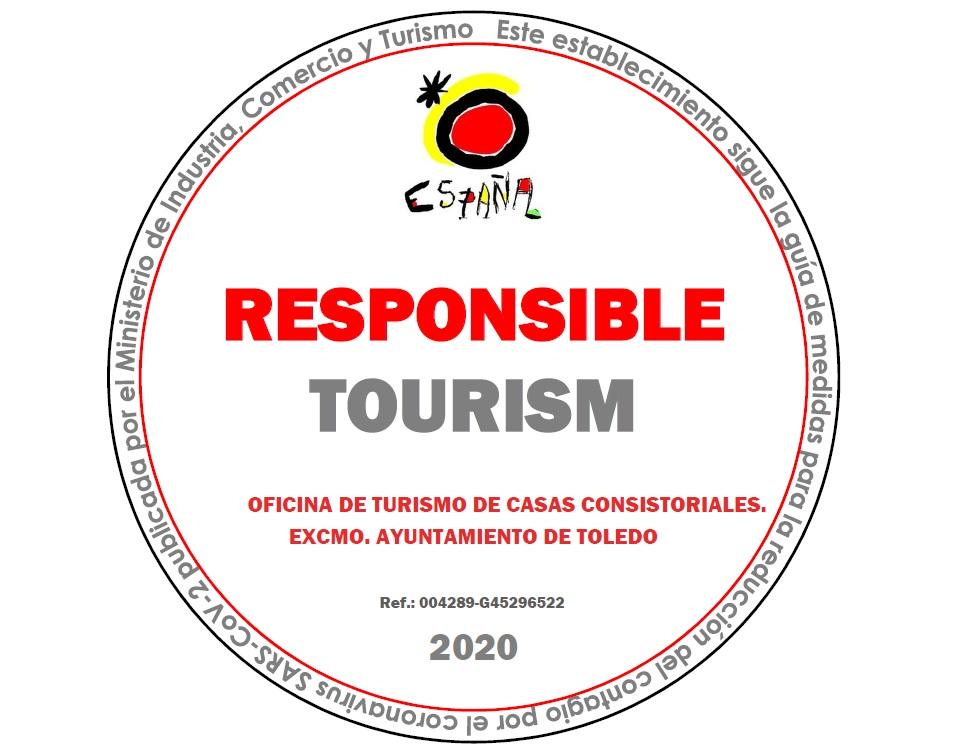 https://www.toledo.es/wp-content/uploads/2020/06/sello-turismo-responsable.jpg. El Ayuntamiento cuenta ya con el sello de 'Turismo Responsable' del Ministerio que garantiza un servicio de calidad y seguro al visitante