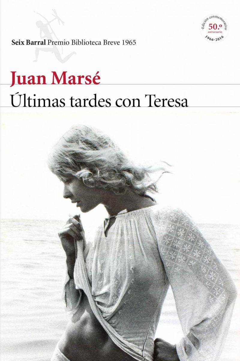 https://www.toledo.es/wp-content/uploads/2020/07/9788432229060-2-800x1200.jpg. Últimas tardes con Teresa de Juan Marsé, una novela de verano