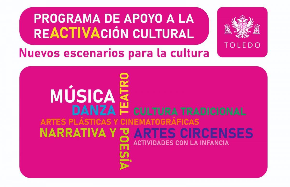 https://www.toledo.es/wp-content/uploads/2020/07/programa-de-apoyo-reactivacion-cultural-2020-1200x775.jpg. Programa de apoyo a la reactivación CULTURAL, del Ayuntamiento de Toledo