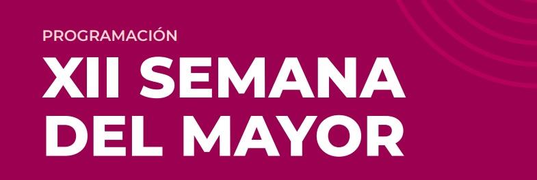 https://www.toledo.es/wp-content/uploads/2020/10/banner-semana-del-mayor.jpg. Consulta aquí las actividades