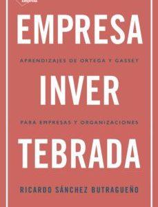 """Empresa invertebrada"" de Ricardo Sánchez Butragueño"