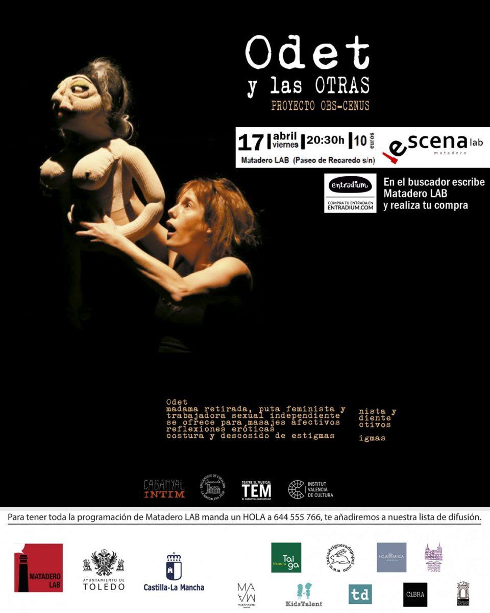 "https://www.toledo.es/wp-content/uploads/2021/03/escena-lab-abril-1-960x1200.jpg. ESCENA LAB presenta ""Odet y las Otras"", proyecto OBS-CENUS"