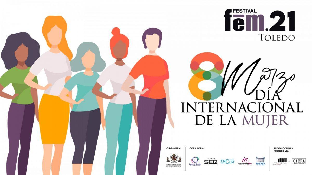 https://www.toledo.es/wp-content/uploads/2021/03/fem21.jpg. El Ayuntamiento celebra el Día Internacional de la Mujer con un acto institucional en San Marcos y más actividades del FEM.21
