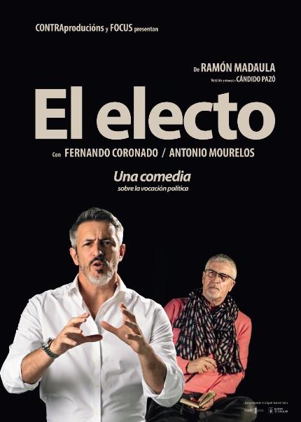 """https://www.toledo.es/wp-content/uploads/2021/03/obra_de_teatro_o_electo_productora_contraproducions.jpg. """"EL ELECTO"""", de Ramón Madaula – producido por Focus y CONTRAproducións"""