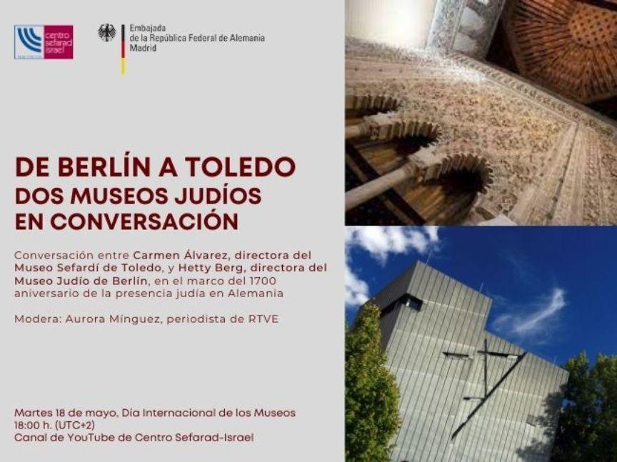 https://www.toledo.es/wp-content/uploads/2021/04/berlin-a-toledo.jpg. Día Internacional de los Museos – De Berlín a Toledo, dos museos judíos en conversación