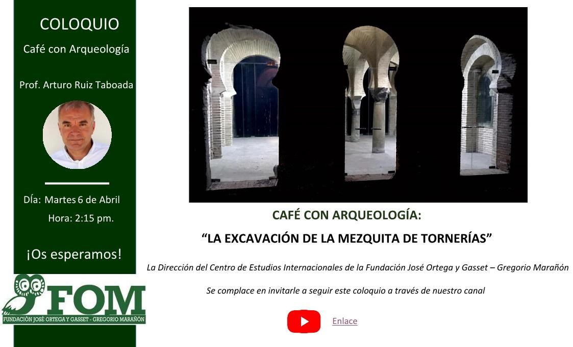 https://www.toledo.es/wp-content/uploads/2021/04/cafe.jpg. Café con… Arqueología – La excavación de la Mezquita de Tornerías