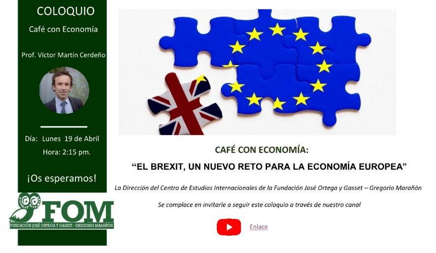 https://www.toledo.es/wp-content/uploads/2021/04/coloquios-cafe-con-economia.png. Café con Economía – El brexit, un nuevo reto para la economía europea