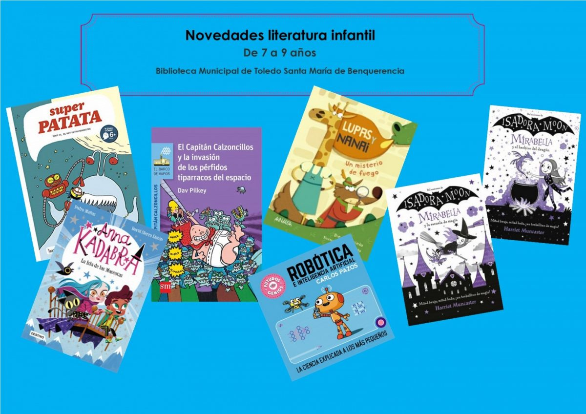 https://www.toledo.es/wp-content/uploads/2021/04/infantiles-azules-abril-mayo-2021-1200x848.jpg. Novedades de literatura infantil de 7 a 9 años, en la Biblioteca Municipal de Toledo Santa María de Benquerencia