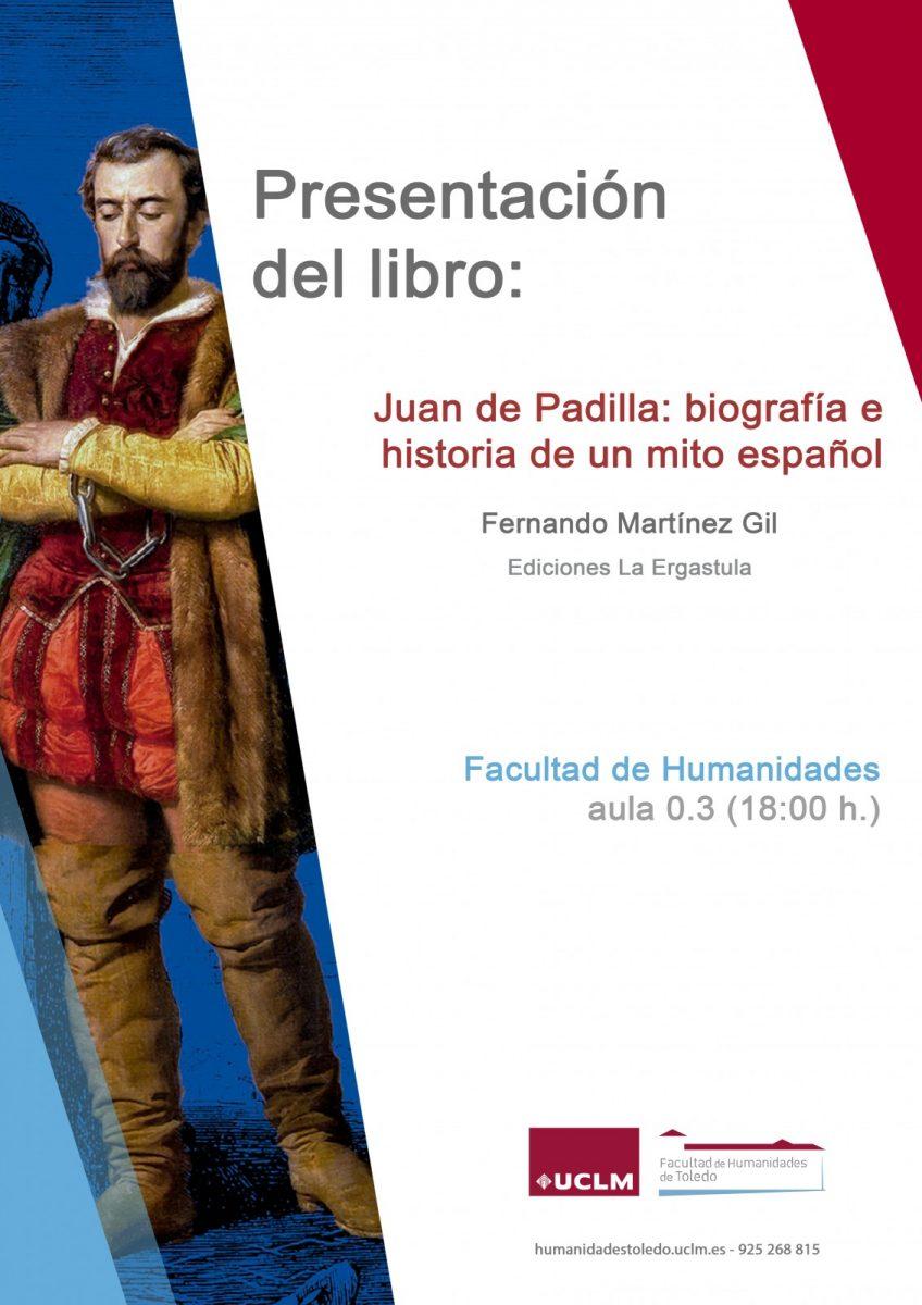 """https://www.toledo.es/wp-content/uploads/2021/04/presenta-libro-martinez-gil-cartel-848x1200.jpg. Presentación del libro – """"Juan de Padilla"""""""