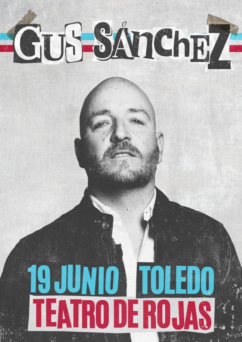 """https://www.toledo.es/wp-content/uploads/2021/05/cartel-gus-851x1200.jpg. I Ciclo """"Hecho en Toledo"""": Gus Sánchez en concierto"""