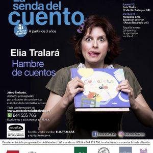"""LA SENDA DEL CUENTO – Cuentos para público familiar con ELIA TRALARÁ, """"Merienda de cuentos"""""""