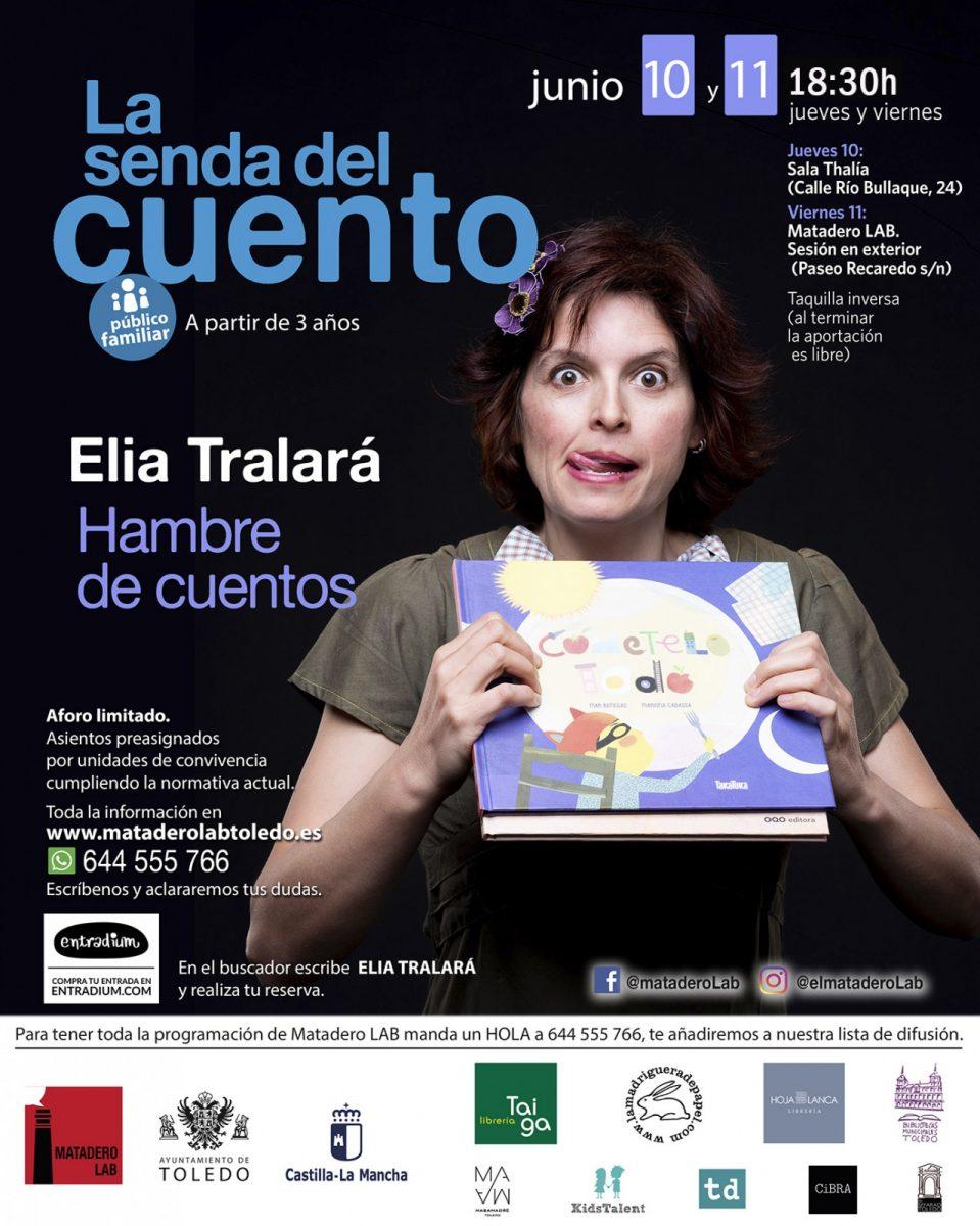 """https://www.toledo.es/wp-content/uploads/2021/05/elia-tralara-matadero-lab-familiar-959x1200.jpg. LA SENDA DEL CUENTO – Cuentos para público familiar con ELIA TRALARÁ, """"Merienda de cuentos"""""""