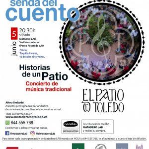 """LA SENDA DEL CUENTO – Concierto de música tradicional """"Historias de un  Patio"""""""