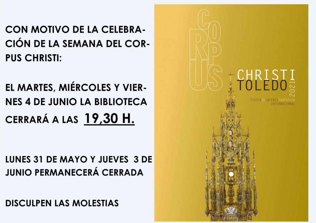 https://www.toledo.es/wp-content/uploads/2021/05/horario-corpus-1200x848.png. Horario de la Biblioteca con motivo de la celebración de la Semana del Corpus Christi