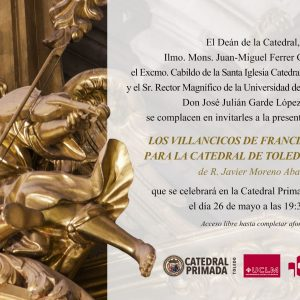 """Presentación del libro """"Los villancicos de Francisco Juncá para la Catedral de Toledo (1781-1791). Edición y Estudio""""."""