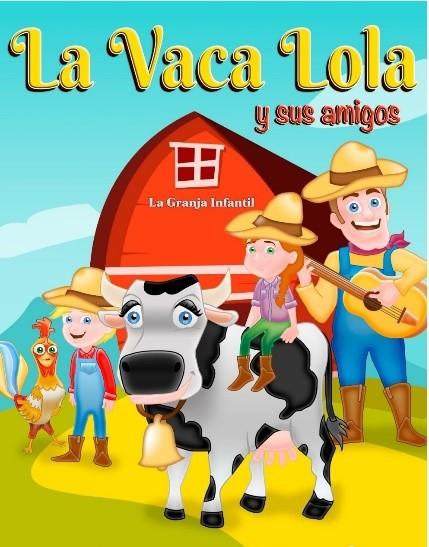 """https://www.toledo.es/wp-content/uploads/2021/05/la-vaca-lola.jpg. CORPUS 2021. Infantil """"La Vaca Lola y sus Amigos"""""""